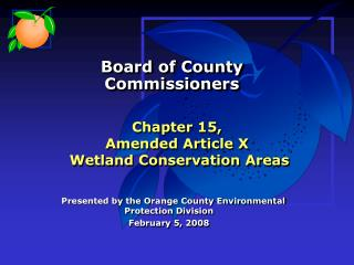 Chapter 15,  Amended Article X  Wetland Conservation Areas