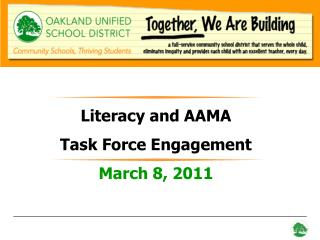 Literacy and AAMA  Task Force Engagement March 8, 2011