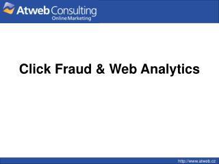 Click Fraud & Web Analytics