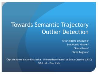 Towards Semantic Trajectory Outlier Detection