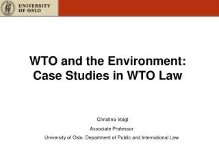 WTO and the Environment: Case Studies in WTO Law