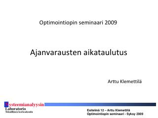 Optimointiopin seminaari 2009