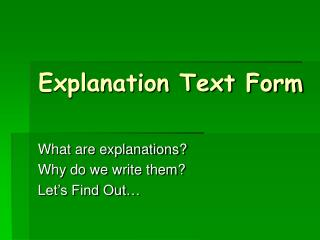 Explanation Text Form