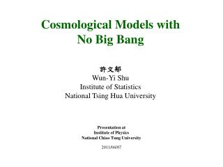 Cosmological Models with  No Big Bang