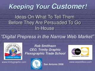 Keeping Your  Customer !