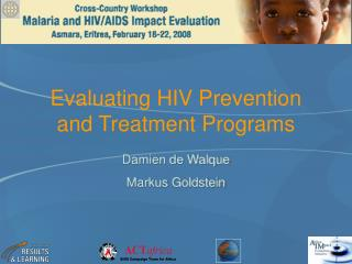 Evaluating HIV Prevention and Treatment Programs