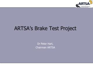 ARTSA ' s Brake Test Project