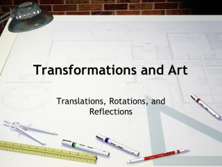 Transformations and Art