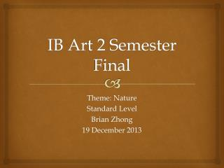 IB Art 2 Semester Final