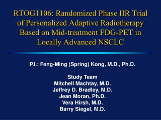 RTOG1106: Randomized Phase IIR Trial of Personalized Adaptive Radiotherapy Based on Mid-treatment FDG-PET in Locally Adv