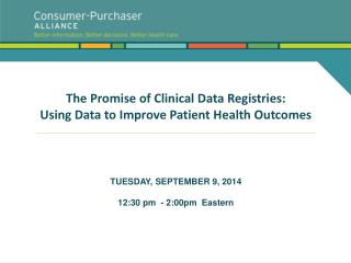 The Promise of Clinical Data Registries: Using Data to Improve Patient Health Outcomes