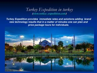 Turkey Expedition in turkey