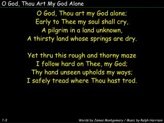 O God, Thou Art My God Alone