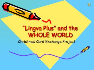 """Lingva Plus"" and the WHOLE WORLD"