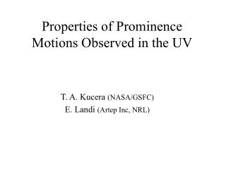 Properties of Prominence Motions Observed in the UV