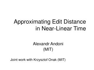 Approximating Edit Distance in Near-Linear Time