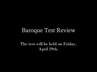 Baroque Test Review