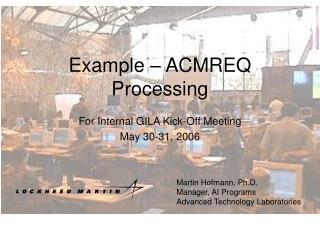 Example – ACMREQ Processing