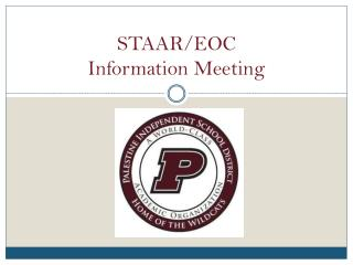 STAAR/EOC  Information Meeting