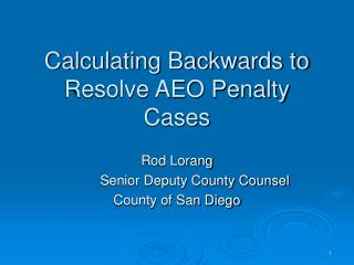Calculating Backwards to Resolve AEO Penalty Cases