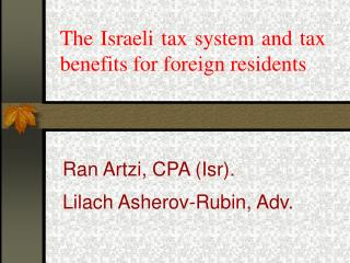 The Israeli tax system and tax benefits for foreign residents