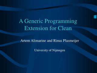 A Generic Programming Extension for Clean