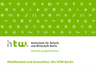 Multifaceted and innovative: the HTW Berlin