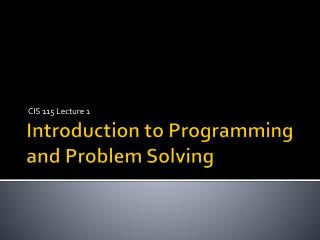 Introduction to Programming and Problem Solving