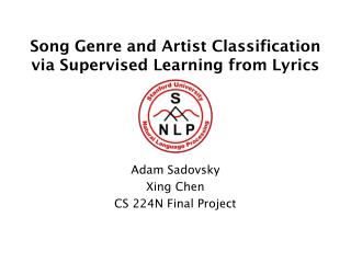 Song Genre and Artist Classification via Supervised Learning from Lyrics