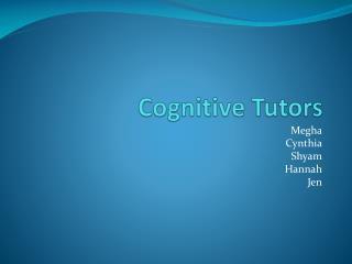 Cognitive Tutors