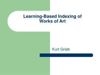 Learning-Based Indexing of  Works of Art