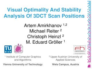 Visual Optimality And Stability Analysis Of 3DCT Scan Positions