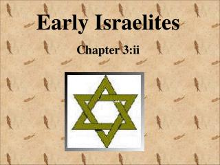 Early Israelites Chapter 3:ii