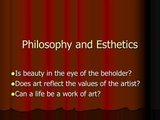 Philosophy and Esthetics