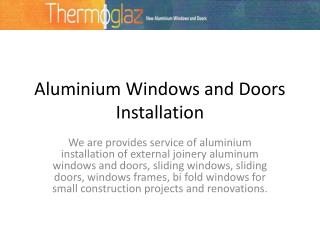 Aluminium Windows and Doors Installation