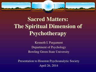 Sacred Matters: The Spiritual Dimension of Psychotherapy
