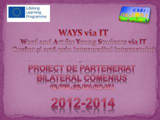 WAYS via IT W ord and  A rt for  Y oung  S tudents  via IT