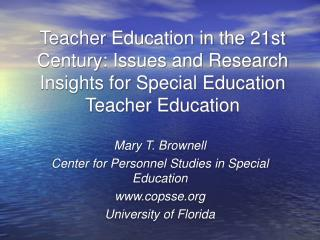Mary T. Brownell Center for Personnel Studies in Special Education copsse