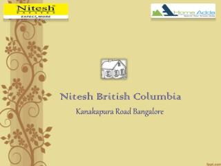 Nitesh British Columbia Off Kanakpura Main Road Bangalore