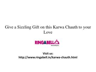 Give a Sizzling Gift to Your Love on This Karwa Chauth