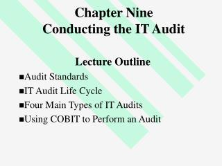 Chapter Nine Conducting the IT Audit