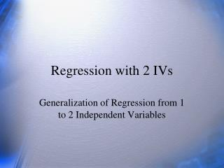 Regression with 2 IVs