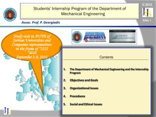 Contents The Department of Mechanical Engineering and the Internship Program Objectives and Goals