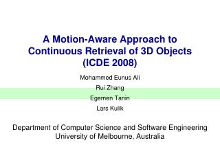 A Motion-Aware Approach to Continuous Retrieval of 3D Objects (ICDE 2008)