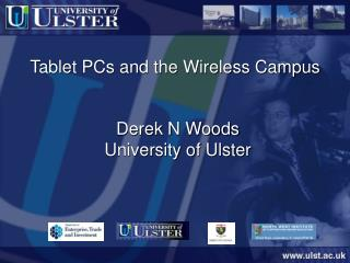 Tablet PCs and the Wireless Campus