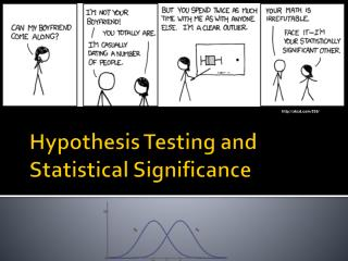 Hypothesis Testing and Statistical Significance