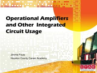 Operational Amplifiers and Other  Integrated Circuit Usage