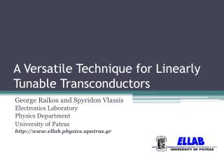 A Versatile Technique for Linearly  Tunable Transconductors