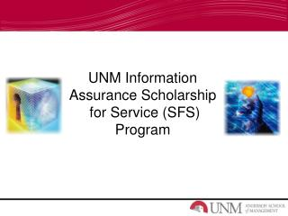 UNM Information  Assurance  Scholarship  for Service (SFS) Program