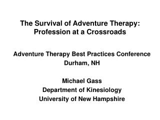 The Survival of Adventure Therapy: Profession at a Crossroads